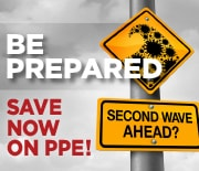 BE PREPARED - COVID-19 cases are on the rise - Stock up on PPE now and SAVE!